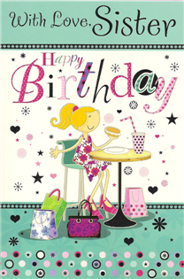 Birthday cards sister sister birthday cards1582 bookmarktalkfo Gallery